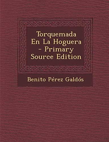 9781289495947: Torquemada En La Hoguera