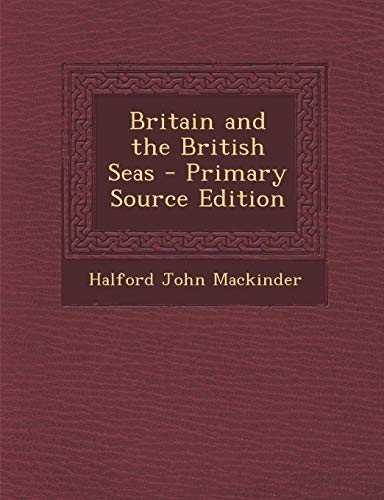 9781289505745: Britain and the British Seas