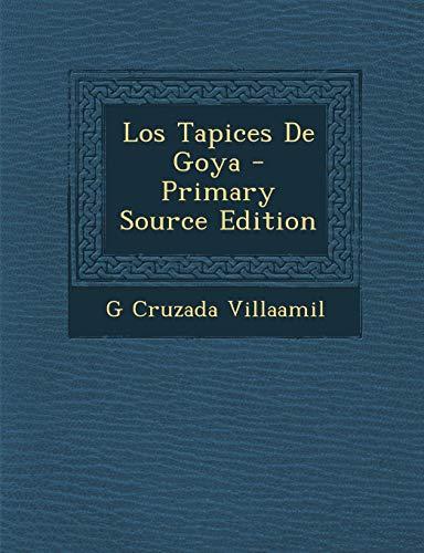 9781289508012: Los Tapices De Goya (Spanish Edition)