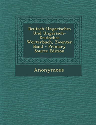 9781289510015: Deutsch-Ungarisches Und Ungarisch-Deutsches Wörterbuch, Zwenter Band