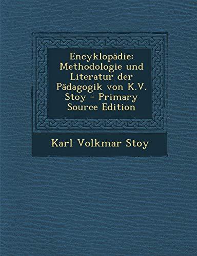 9781289512941: Encyklopädie: Methodologie und Literatur der Pädagogik von K.V. Stoy