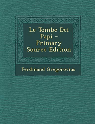 9781289519933: Le Tombe Dei Papi