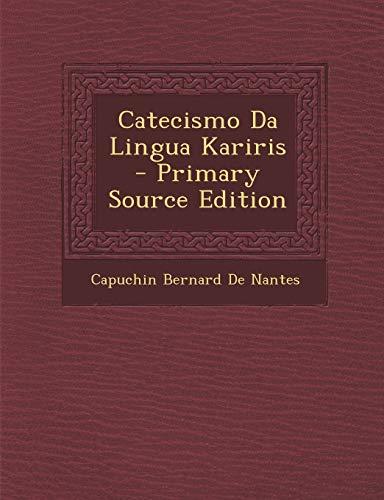 9781289527402: Catecismo Da Lingua Kariris (Italian Edition)