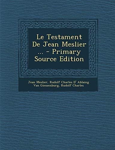 9781289530839: Le Testament de Jean Meslier ...