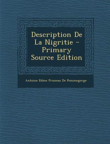 9781289532291: Description de La Nigritie (French Edition)
