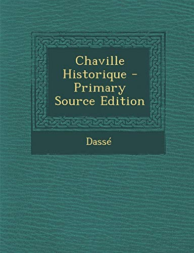 9781289550059: Chaville Historique (French Edition)