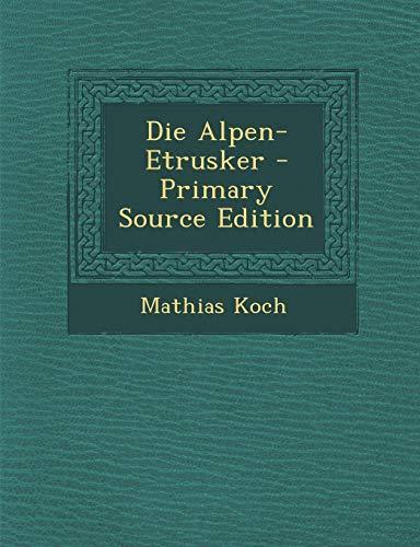 9781289564186: Die Alpen-Etrusker