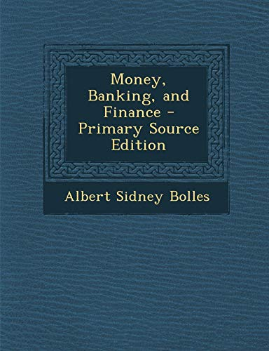 9781289565060: Money, Banking, and Finance