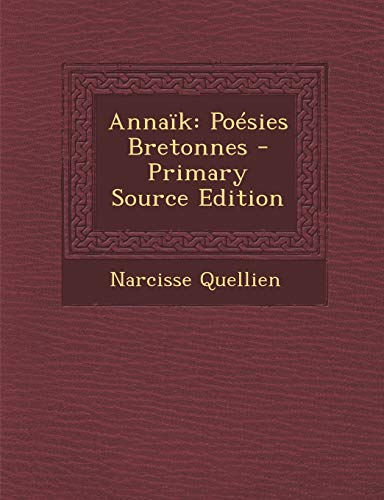 9781289565121: Annaik: Poesies Bretonnes (Breton Edition)