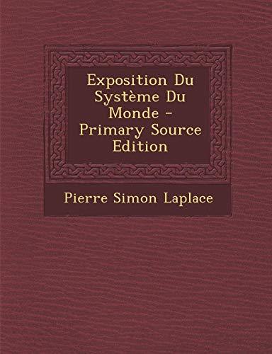 9781289569051: Exposition Du Systeme Du Monde (French Edition)