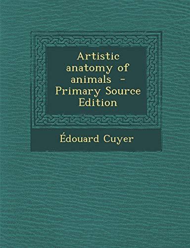 9781289583248: Artistic anatomy of animals