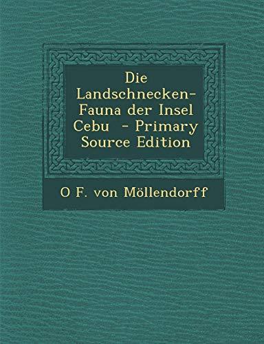 9781289585624: Die Landschnecken-Fauna der Insel Cebu (German Edition)