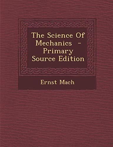 9781289598952: The Science Of Mechanics