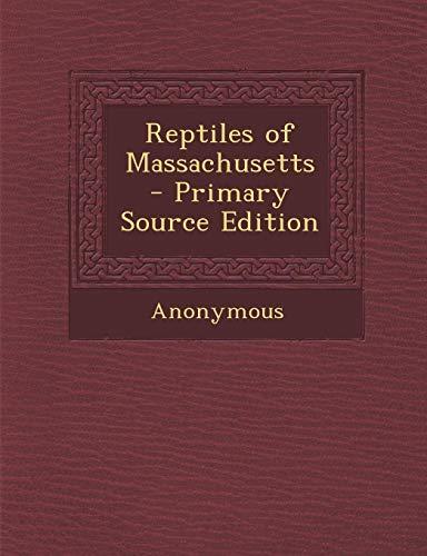9781289599300: Reptiles of Massachusetts