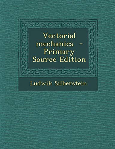 9781289601164: Vectorial Mechanics