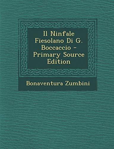9781289603816: Il Ninfale Fiesolano Di G. Boccaccio (Italian Edition)