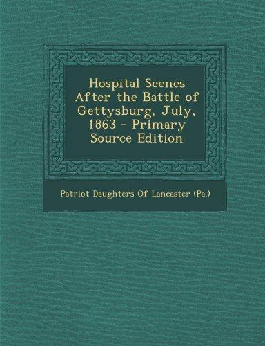 9781289607005: Hospital Scenes After the Battle of Gettysburg, July, 1863