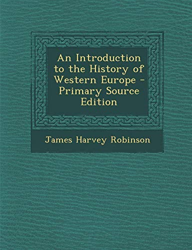 9781289612153: An Introduction to the History of Western Europe