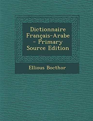 9781289613266: Dictionnaire Francais-Arabe