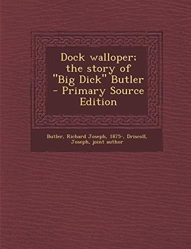9781289669065: Dock walloper; the story of