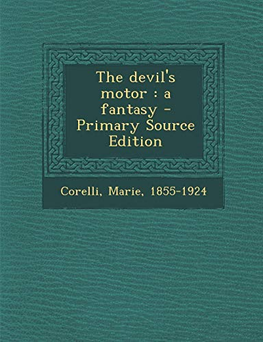 9781289669225: Devil's Motor: A Fantasy