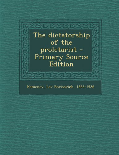 9781289670023: The dictatorship of the proletariat