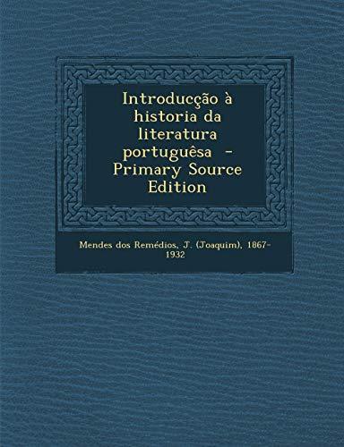 9781289674755: Introduccao a Historia Da Literatura Portuguesa (Portuguese Edition)