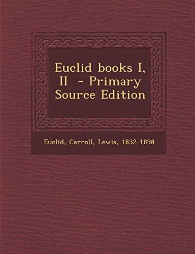9781289676490: Euclid books I, II