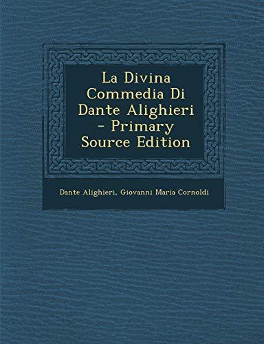 9781289692131: La Divina Commedia Di Dante Alighieri