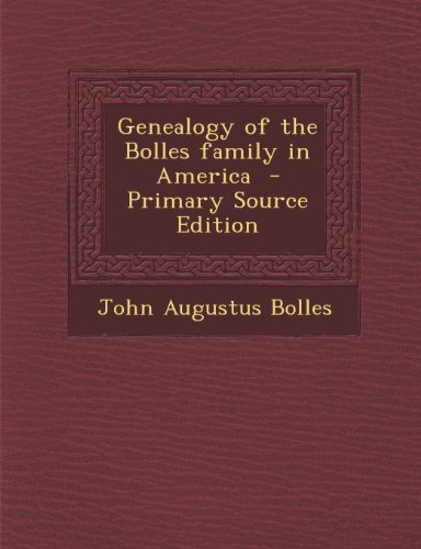 9781289702809: Genealogy of the Bolles family in America