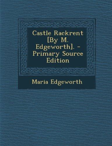 9781289712570: Castle Rackrent [By M. Edgeworth].