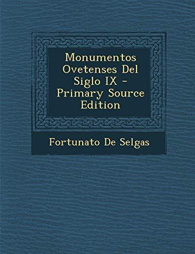 9781289738556: Monumentos Ovetenses del Siglo IX (Spanish Edition)