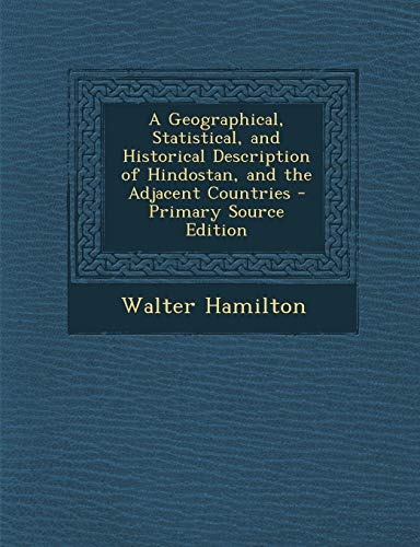 9781289742423: Geographical, Statistical, and Historical Description of Hindostan, and the Adjacent Countries