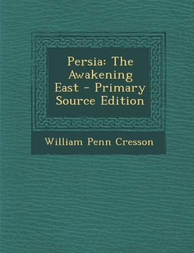 9781289760182: Persia: The Awakening East