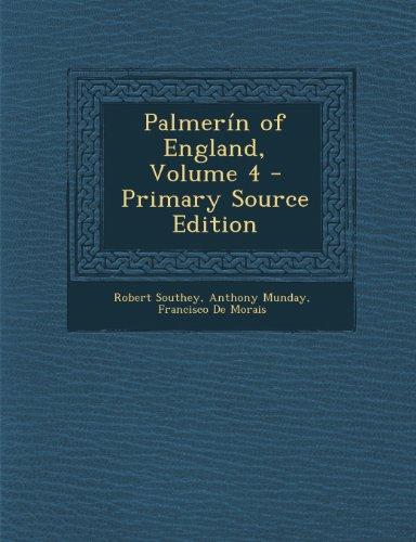 9781289769321: Palmerin of England by Francisco De Moraes, Volume 4 of 4 (1807)