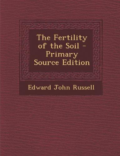 9781289769451: The Fertility of the Soil