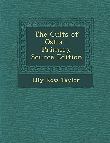 9781289769833: The Cults of Ostia
