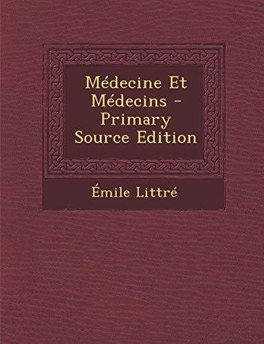 9781289776909: Médecine Et Médecins (French Edition)