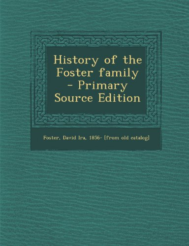 9781289788094: History of the Foster family