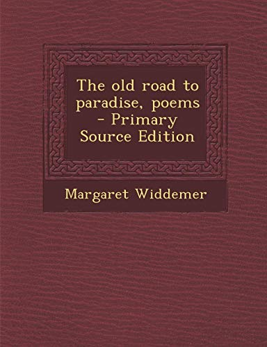 9781289802745: Old Road to Paradise, Poems