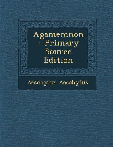 9781289805081: Agamemnon
