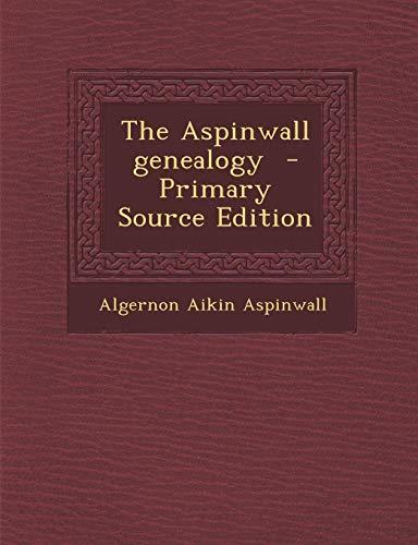 9781289805982: Aspinwall Genealogy
