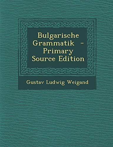 9781289806880: Bulgarische Grammatik (German Edition)