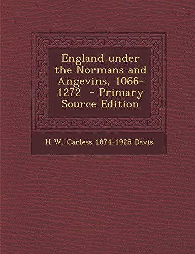 9781289819620: England under the Normans and Angevins, 1066-1272