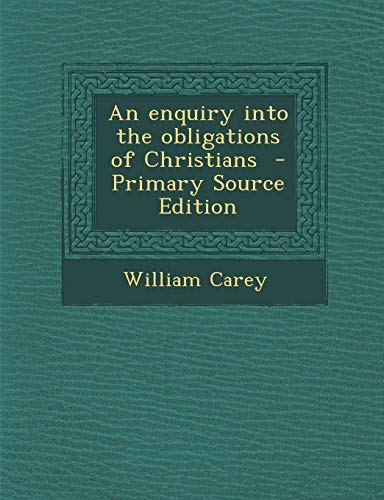 9781289819903: Enquiry Into the Obligations of Christians