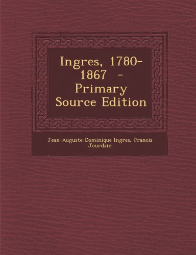 9781289824426: Ingres, 1780-1867 (Primary Source)