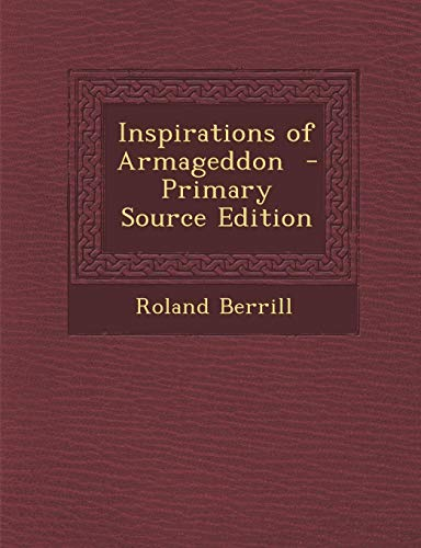 9781289824471: Inspirations of Armageddon
