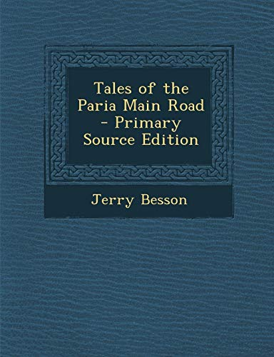 9781289833749: Tales of the Paria Main Road