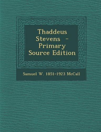 9781289854577: Thaddeus Stevens - Primary Source Edition