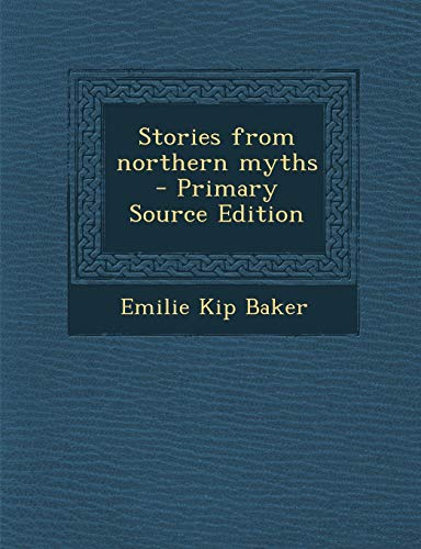 9781289855994: Stories from northern myths